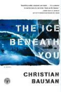 The Ice Beneath You als Taschenbuch