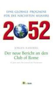 2052. Der neue Bericht an den Club of Rome als eBook