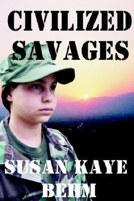 Civilized Savages als Taschenbuch