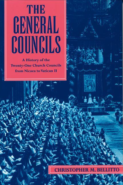 The General Councils: A History of the Twenty-One General Councils from Nicaea to Vatican II als Taschenbuch