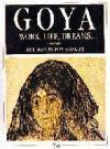 Goya : work, life, dreams