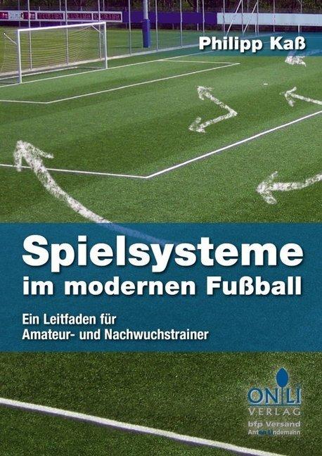 Spielsysteme im modernen Fußball als Buch