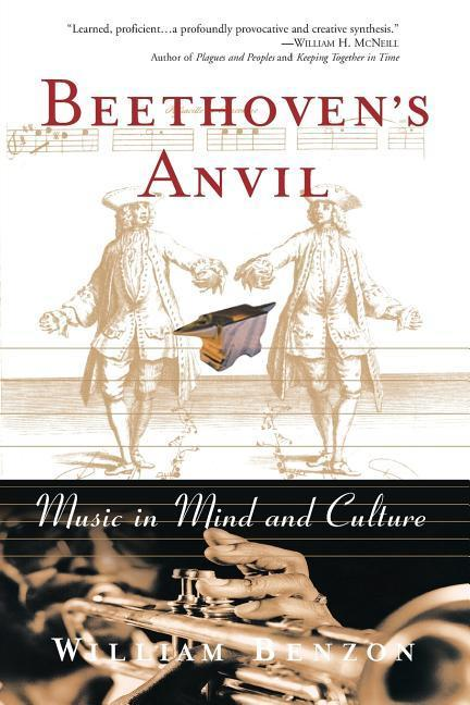 Beethoven's Anvil: Music in Mind and Culture als Taschenbuch