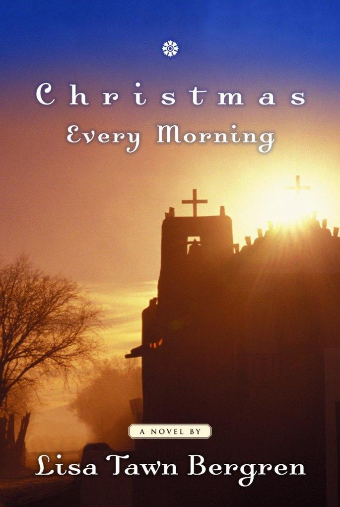 Christmas Every Morning als Buch