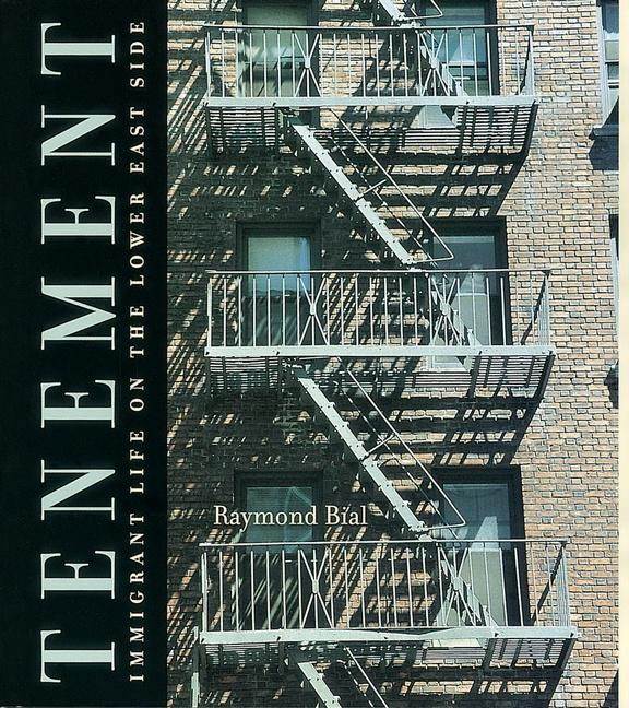 Tenement: Immigrant Life on the Lower East Side als Buch