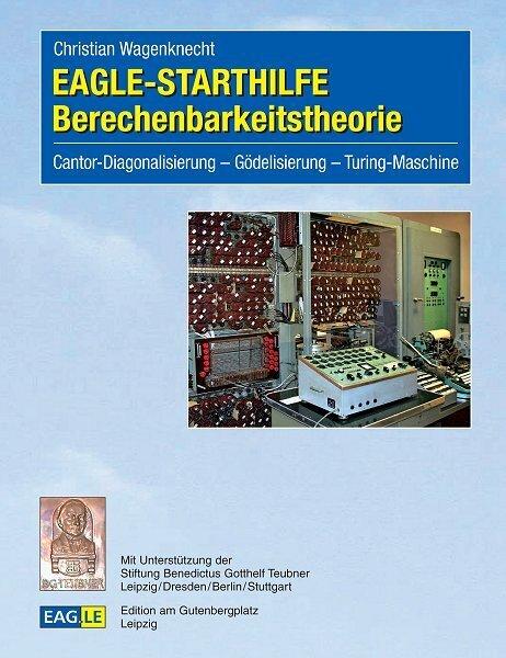 EAGLE-Starthilfe Berechenbarkeitstheorie als Buch