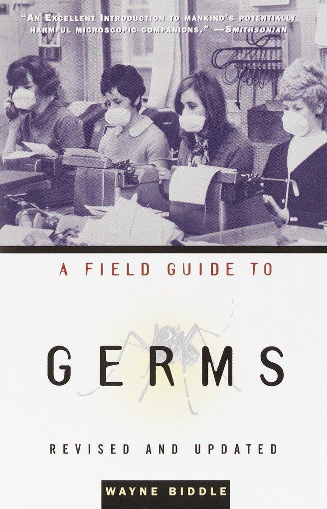 A Field Guide to Germs: Revised and Updated als Taschenbuch