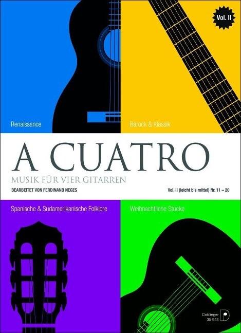 A cuatro - Musik für 4 Gitarren Band 2 (leicht bis mittel) Nr. 11-20