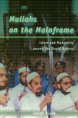 Mullahs on the Mainframe: Islam and Modernity Among the Daudi Bohras als Taschenbuch