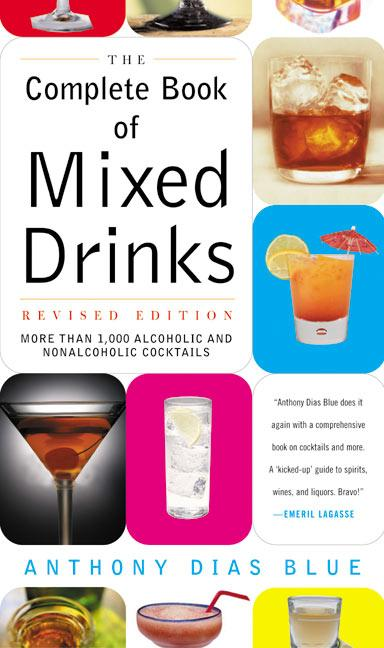 Complete Book of Mixed Drinks, the (Revised Edition): More Than 1,000 Alcoholic and Nonalcoholic Cocktails als Taschenbuch