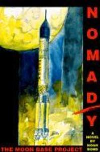 Nomad/Y: The Moon Base Project als Taschenbuch