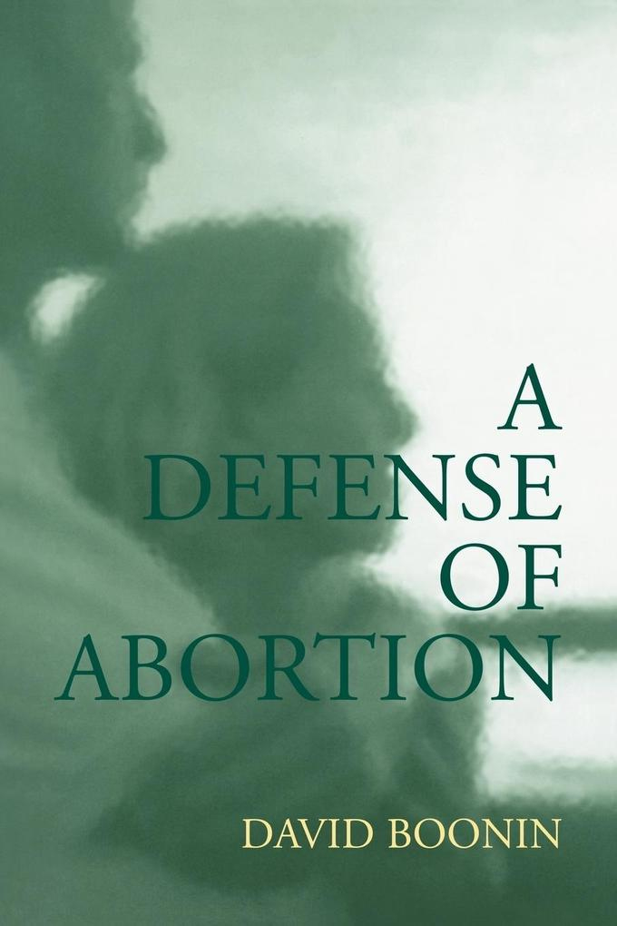 A Defense of Abortion als Buch