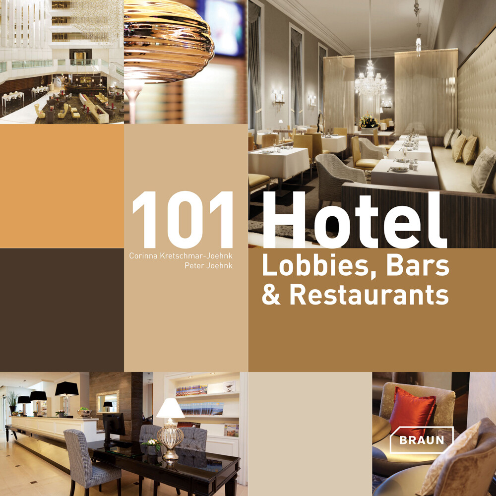 101 Hotel-Lobbies, Bars & Restaurants als Buch von Corinna Kretschmar-Joehnk, Peter Joehnk