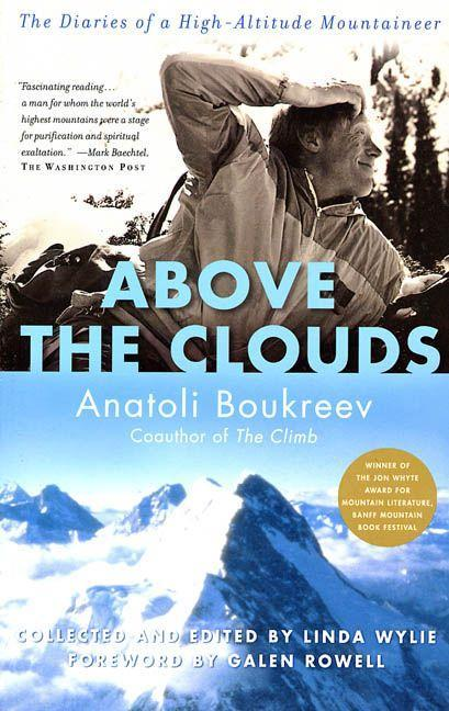 Above the Clouds: The Diaries of a High-Altitude Mountaineer als Taschenbuch