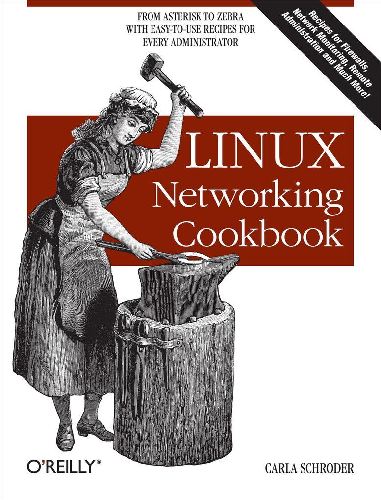 Linux Networking Cookbook als eBook von Carla S...