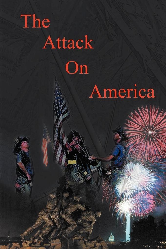 The Attack on America - Second Edition als Taschenbuch
