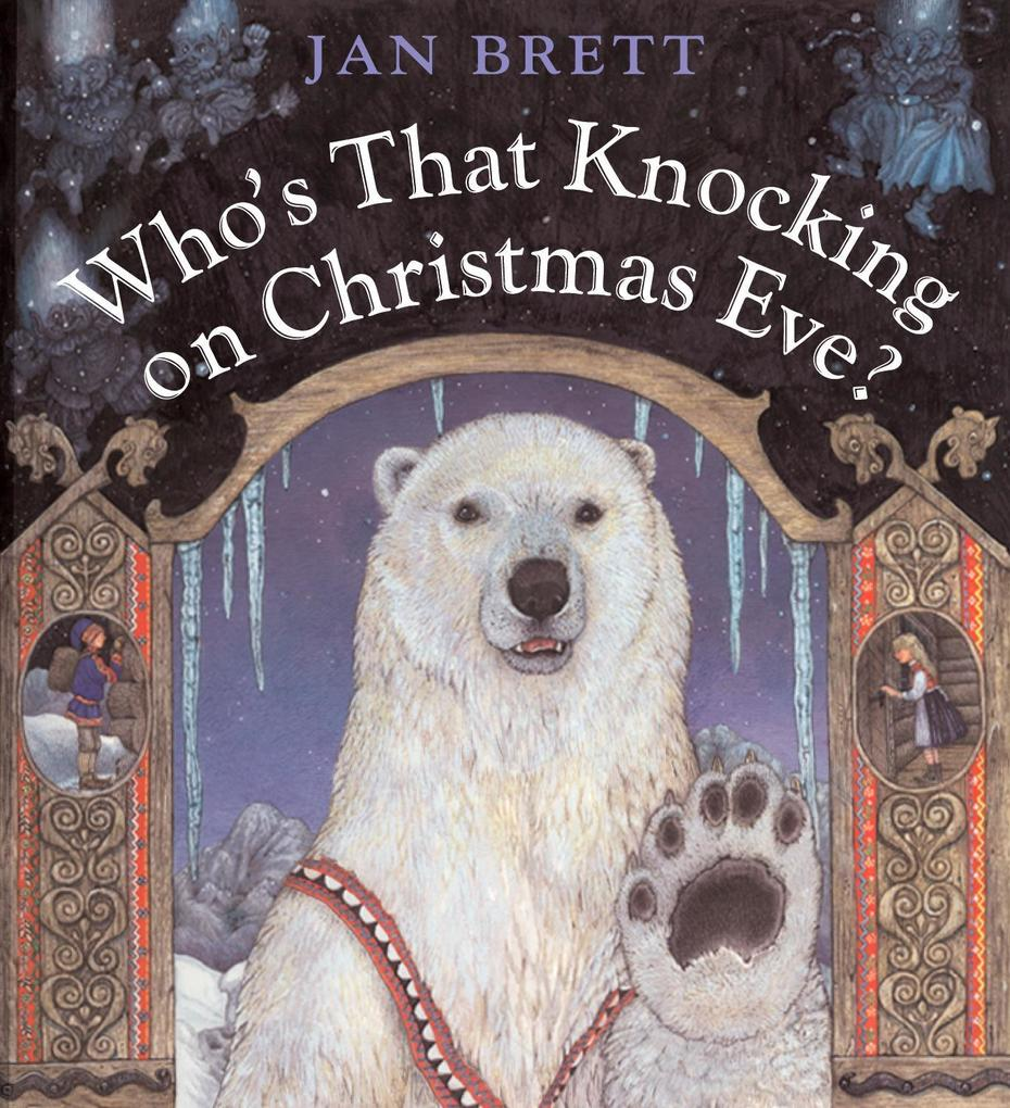 Who's That Knocking on Christmas Eve? als Buch