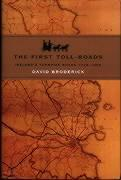The First Toll Roads: Ireland's Turnpike Roads, 1729-1858 als Buch