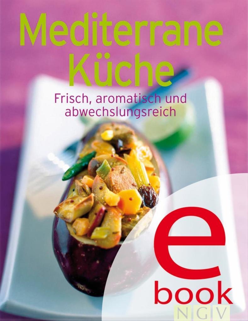Mediterrane Küche als eBook epub