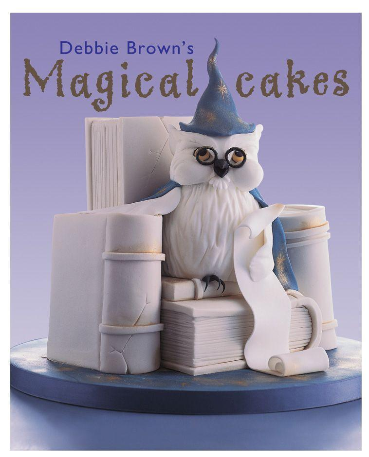 Debbie Brown's Magical Cakes als Buch