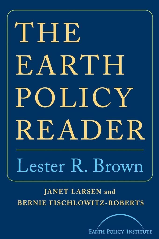 Earth Policy Reader als Taschenbuch
