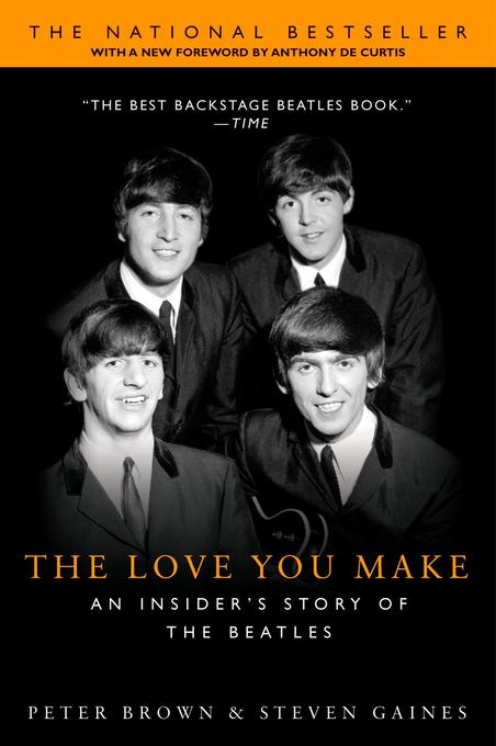 The Love You Make: An Insider's Story of the Beatles als Taschenbuch