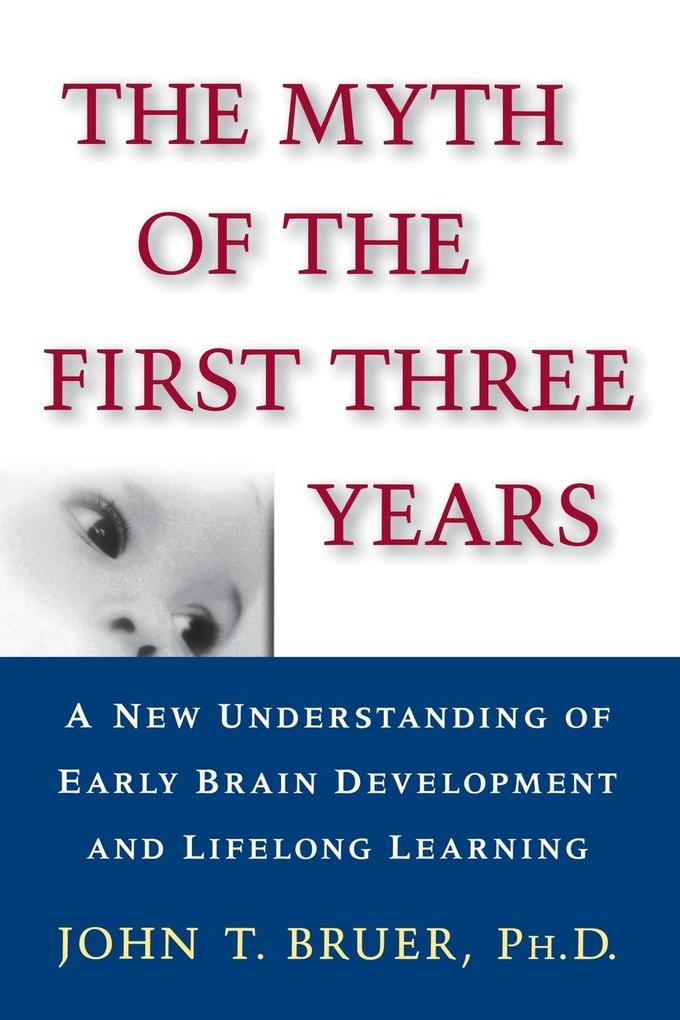 The Myth of the First Three Years als Buch