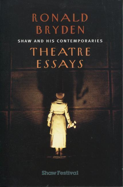 Shaw and His Comtemporaries: Theatre Essays als Taschenbuch