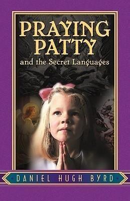 Praying Patty and the Secret Languages als Taschenbuch