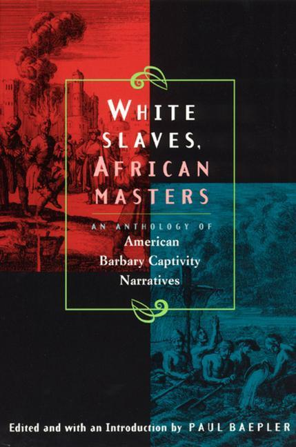 White Slaves, African Masters als Taschenbuch