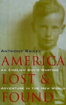 America Lost and Found: An English Boy's Wartime Adventure in the New World als Taschenbuch