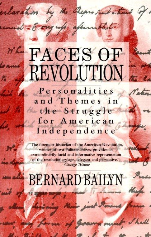 Faces of Revolution: Personalities & Themes in the Struggle for American Independence als Taschenbuch