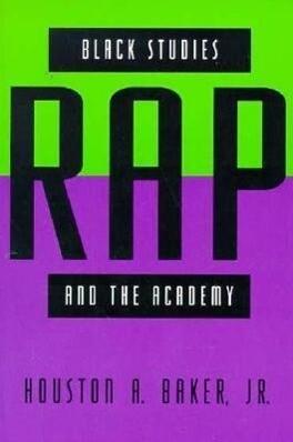Black Studies, Rap, and the Academy als Taschenbuch