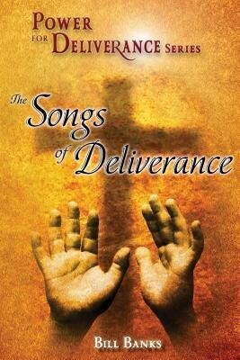 Power of Deliverance, Songs of Deliverance als Taschenbuch