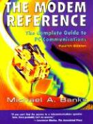 The Modem Reference: The Complete Guide to PC Communications als Taschenbuch