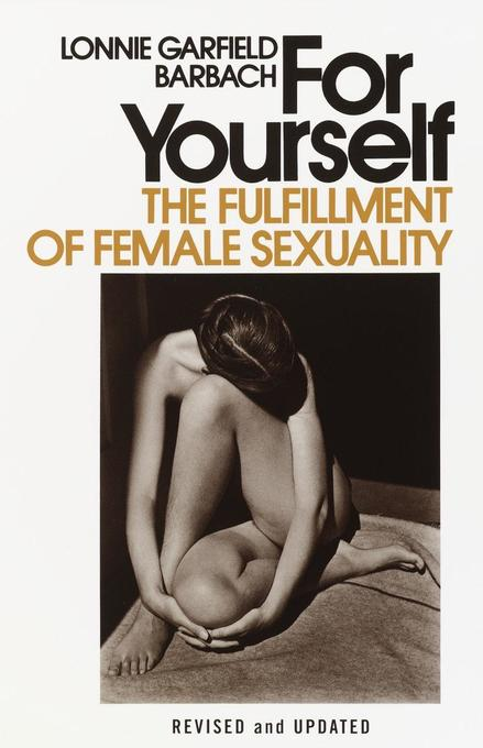 For Yourself: The Fulfillment of Female Sexuality als Taschenbuch
