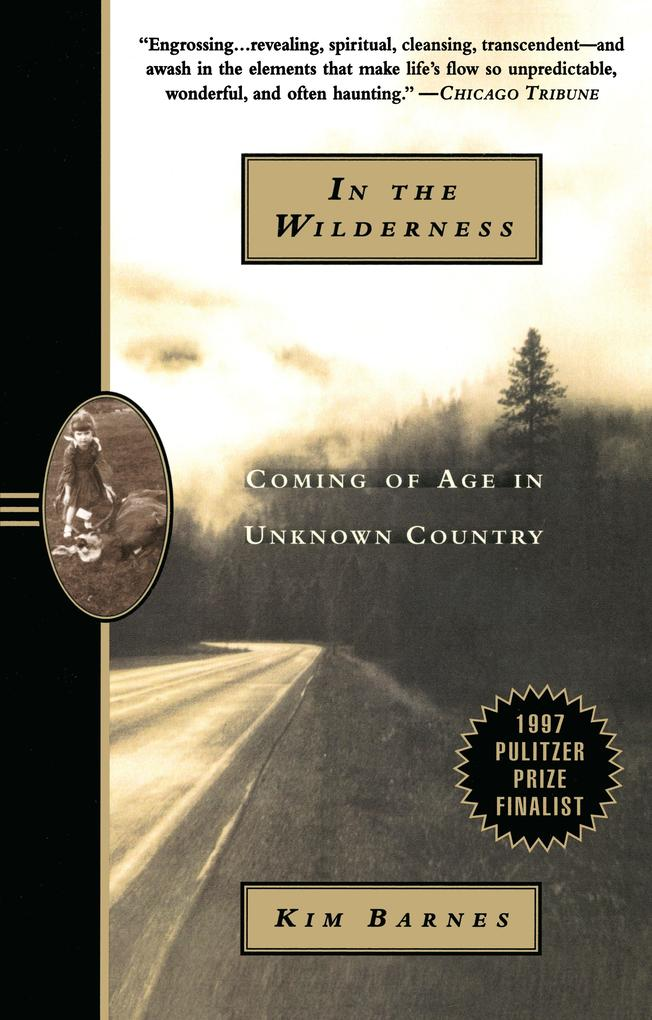 In the Wilderness: Coming of Age in Unknown Country als Taschenbuch