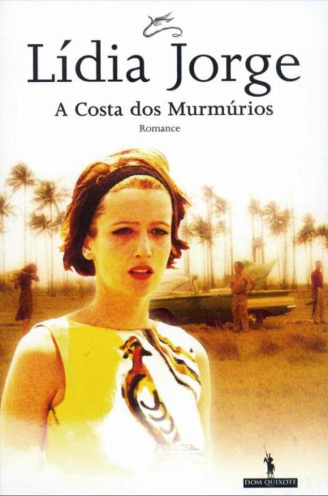 A Costa dos Murmúrios als eBook von Lídia Jorge - D. Quixote
