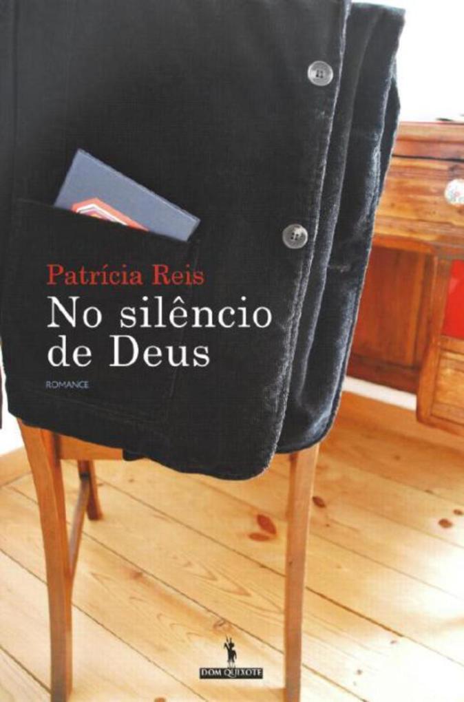 No Silêncio de Deus als eBook von Patrícia Reis - D. Quixote
