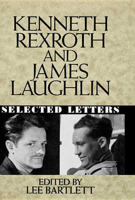Kenneth Rexroth and James Laughlin: Selected Letters als Buch