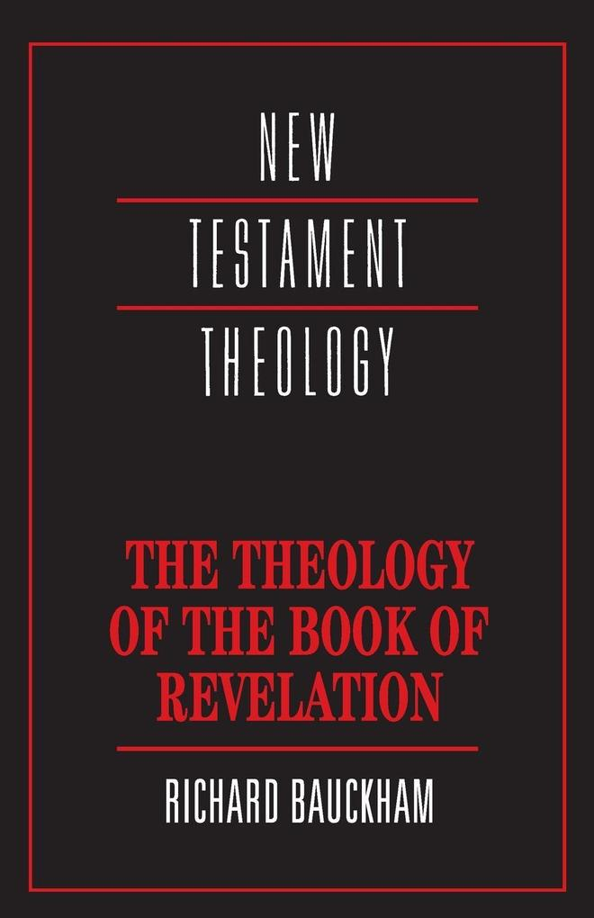The Theology of the Book of Revelation als Buch