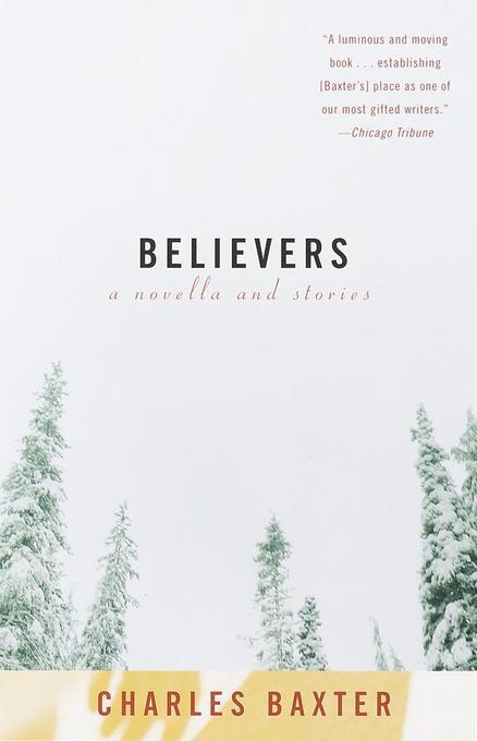 Believers: A Novella and Stories als Taschenbuch