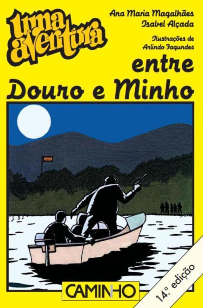 Uma Aventura entre Douro e Minho