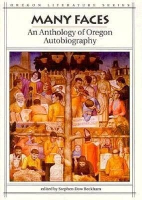Many Faces: An Anthology of Oregon Autobiography als Taschenbuch