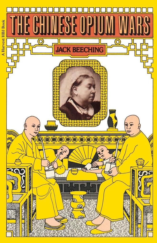 The Chinese Opium Wars als Taschenbuch