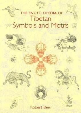 The Encyclopedia of Tibetan Symbols and Motifs als Buch