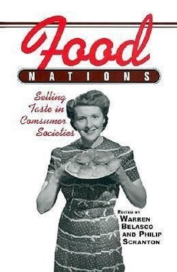 Food Nations: Selling Taste in Consumer Societies als Taschenbuch