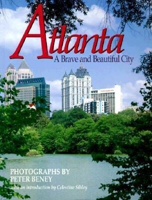 Atlanta: A Brave and Beautiful City als Taschenbuch