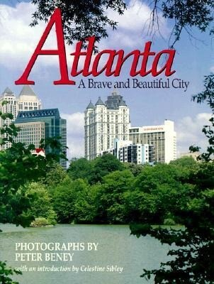 Atlanta: A Brave and Beautiful City als Buch
