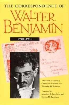 The Correspondence of Walter Benjamin, 1910-1940 als Buch